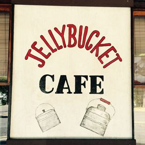 Jelly Bucket Cafe sign